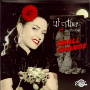 Lil' Esther & Her Tinstars / Small Change (Vinyl-10