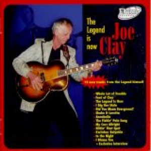 Clay, Joe / The Legend is Now (CD)