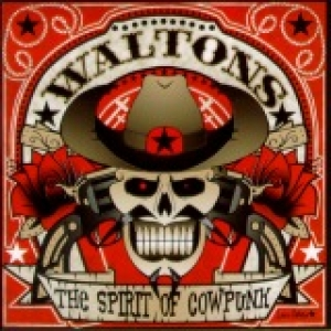 Waltons / The Spirit of Cowpunk (CD)