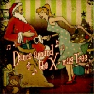 VA / Dance Around the X-mas Tree (CD)