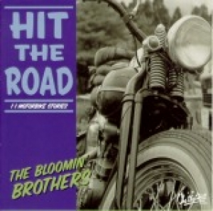 Bloomin' Brothers / Hit The Road (CD)