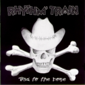 Rhythm Train / Bad to the Bone (CD)