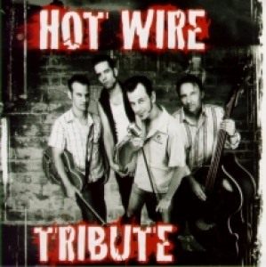 Hot Wire / Tribute (CD)