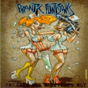 Frantic Flintstones / Freaked Out & Psyched Out (CD)