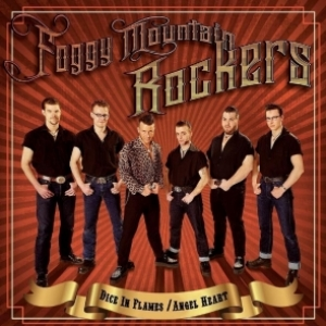 Foggy Mountain Rockers / Dice in Flames + Angel Heart (2-CD)
