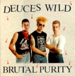 Deuces Wild / Brutal Purity (LP)