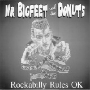 Mr. Bigfeet & The Donuts / Rockabilly Rules OK (LP)