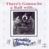 "Texabilly Rockers / There's Gonna Be a Ball With ... (10"")"