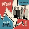 Stark, Lawen & The Slide Boppers / On the Run (Vinyl LP)