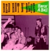 Red Hot 'N' Blue / Havin' a Ball (CD)