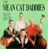 Mean Cat Daddies / Ghost of Your Love (CD)
