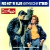 Red Hot 'N' Blue / Northwood EP (CD)
