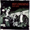 Hot Chickens / Play Gene (CD)