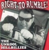 Unkool Hillbillies / Right to Rumble (CD)