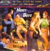 Noisy Boys / Play Rough! (CD)