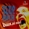 Blue Rockin' / Raw ... Not Cooked! (CD)