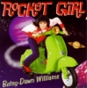 Williams, Betsy-Dawn / Rocket Girl (CD)
