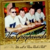Greyhounds / We Call It Rare Rock 'n' Roll (CD)