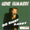 Summers, Gene / Do Right Daddy (CD)