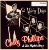 Phillips, Curly & The Nightriders / So Many Days (CD)