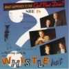 Whistle Bait / What Happened to the Girl Next Door (CD)