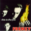 Frenzy / This Is the Fire (CD)