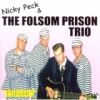 Peck, Nicky & The Folsom Prison Trio / Jailbreak (CD)