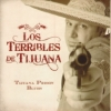 Los Terribles de Tijuana / Tijuana Prison Blues (CD)