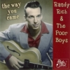 Rich, Randy & The Poorboys / The Way You Came (CD)