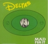 Deltas / Mad for It (CD)