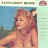 VA / A Good Lookin' Blonde (CD)