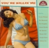 VA / You're Killin' Me (CD)