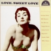 VA / Love Sweet Love (CD)