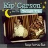 Carson, Rip & The Twilight Trio / Savage American Rock (CD)