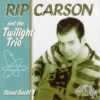 Carson, Rip & The Twilight Trio / Stand Back (CD)