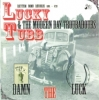 Tubb, Lucky & The Modern Day Troubadours / Damn the Luck (CD)
