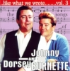 VA / Like What We Wrote Vol. 3 - Johnny & Dorsey Burnette (CD)