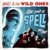 Marc & The Wild Ones / She Put a Spell on Me (CD)