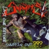 Swampy's / Last One Before Snuffin' Out (CD)