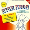 High Noon / Live in Japan (Vinyl-EP)