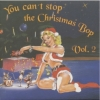 VA / You Can't Stop The Christmas Bop Vol. 2 (Vinyl LP)