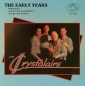 Preview: Crystalairs / The Early Years (CD)