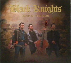 Black Knights / Jack in the Box (CD)