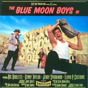 Blue Moon Boys / Sticks & Stones (CD)
