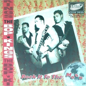Bop Kings / Rock It to the Moon (CD)