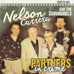 Carrera, Nelson & The Scoundrels / Partners in Crime (CD)