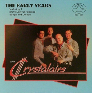Crystalairs / The Early Years (CD)