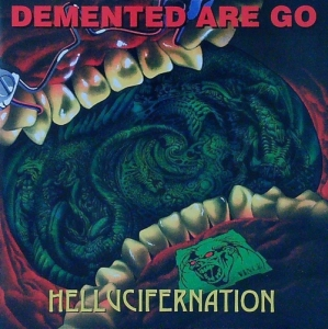Demented are Go / Hellucifernation (CD)