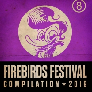 VA / Firebirds Festival Compilation 2019 (CD)