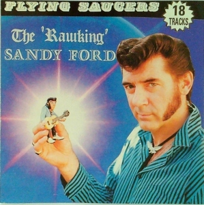 "Flying Sauers / The ""Rawking"" Sandy Ford (CD)"